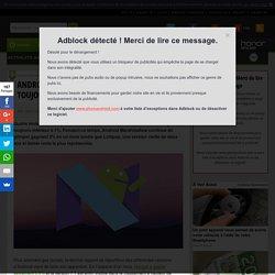 Android 7.0 Nougat : un taux d'adoption toujours inférieur à 1%, la loose !