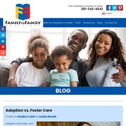Adoption vs. Foster Care