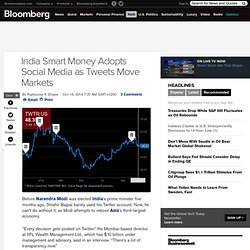 India Smart Money Adopts Social Media as Tweets Move Markets