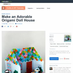 Make an Adorable Origami Doll House - Envato Tuts+ Crafts & DIY Tutorial