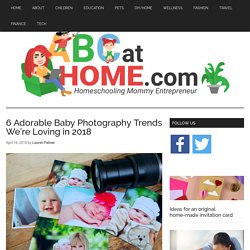 6 Adorable Baby Photography Trends We're Loving in 2018 - ABC At Home