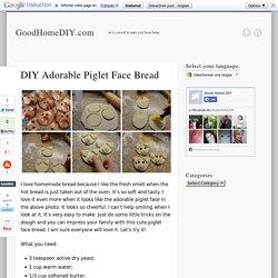 DIY Adorable Piglet Face Bread