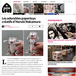 Les adorables papertoys créatifs d'Haruki Nakamura : GOLEM13.FR