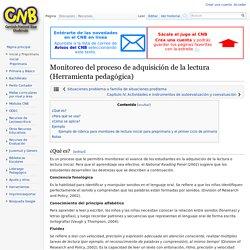 Monitoreo del proceso de adquisición de la lectura (Herramienta pedagógica) - CNB