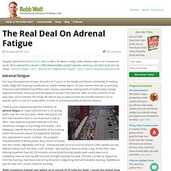 Adrenal Fatigue - This is the Real Deal