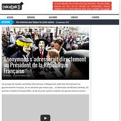 Anonymous s'adresse directement au Président de la République Française