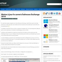 Mettre à jour le carnet d'adresses hors connexion Exchange 2010