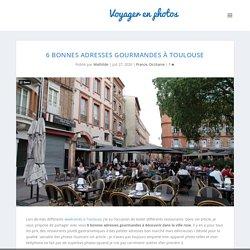 6 bonnes adresses gourmandes à Toulouse - Voyager en photos - blog voyage