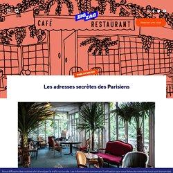 Les adresses secrètes des Parisiens