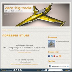 ADRESSES UTILES - aero-big-scale