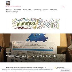Vad har Adriana gjort en vecka i Madrid? – adriana sturesson