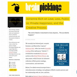 Adrienne Rich on Love, Loss, Public vs. Private Happiness, and the Creative Process