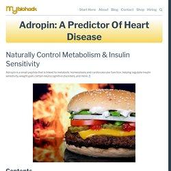 Adropin: A Predictor of Heart Disease