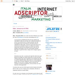 Italie : censure sur le Web