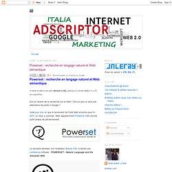 Powerset : recherche en langage naturel et Web sémantique