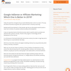Google AdSense or Affiliate Marketing: Which One Is Better In 2019?