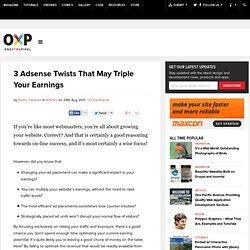 3 Adsense Twists That May Triple Your Earnings