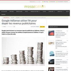 Google AdSense utilise l'IA pour doper les revenus publicitaires