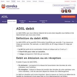 ADSL debit : infos et conseils sur le débit ADSL