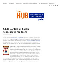 Adult Nonfiction Books Repackaged for Teens