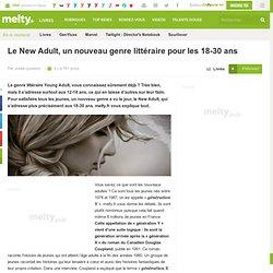 Le New Adult, un nouveau genre littéraire pour les 18-30 ans
