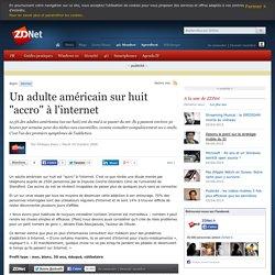 """Un adulte américain sur huit """"accro"""" à l'internet"""