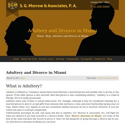 Adultery and Divorce in Miami - S. G. Morrow & Associates, P.A.