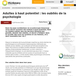 Adultes à haut potentiel : les oubliés de la psychologie