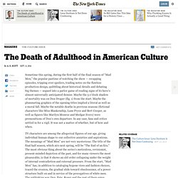 The Death of Adulthood in American Culture