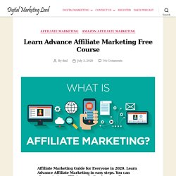 Learn Advance Affiliate Marketing Free Course In 2020
