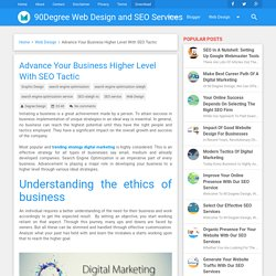 Advance Your Business Higher Level With SEO Tactic