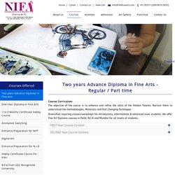 Two years Advance Diploma in Fine Arts - Regular / Part time, Nifa Fine Arts, Delhi-NCR, Mumbai