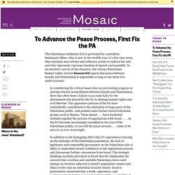 To Advance the Peace Process, First Fix the PA