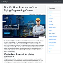 Tips On How To Advance Your Piping Engineering Career