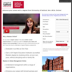 Advance your career with a degree from University of Salford. Get a M.Sc. Online!