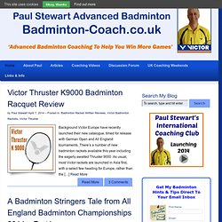 Badminton Coach | Advanced Badminton Coaching To Help You Win More Games —
