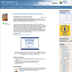 Advanced Chemistry of Beer and Brewing » ACS Webinars ®