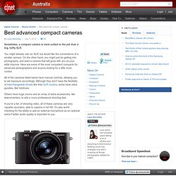 Best advanced compact cameras - Digital Compact Cameras