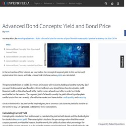 Advanced Bond Concepts: Yield and Bond Price