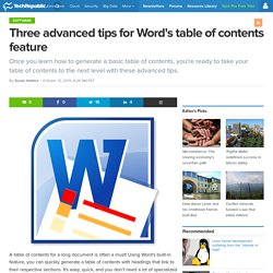 Three advanced tips for Word's table of contents feature