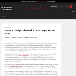 Advanced Designs of Electric ATV and Super Pocket Bikes