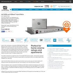 4x2 HDBaseT Hybrid Matrix - HDMI and HDBaseT Matrix with Advanced Discrete IR Function and PoE