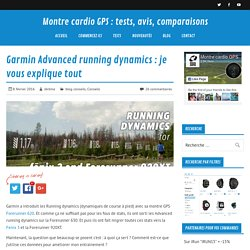 Garmin Advanced running dynamics : je vous explique tout