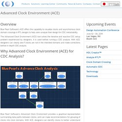 Advanced Clock Environment (ACE)