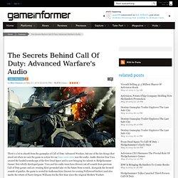 The Secrets Behind Call Of Duty: Advanced Warfare's Audio