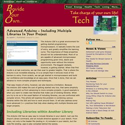 Advanced Arduino – Including Multiple Libraries In Your Project
