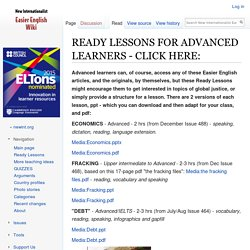 READY LESSONS FOR ADVANCED LEARNERS - CLICK HERE: - New Internationalist Easier English Wiki