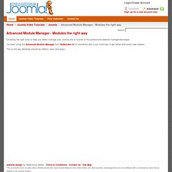 Advanced Module Manager - Modules the right way | Joomla - Joomla Training Videos