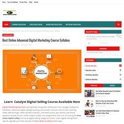 Best Online Advanced Digital Marketing Course Syllabus