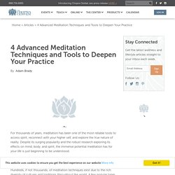 4 Advanced Meditation Techniques and Tools to Deepen Your Practice